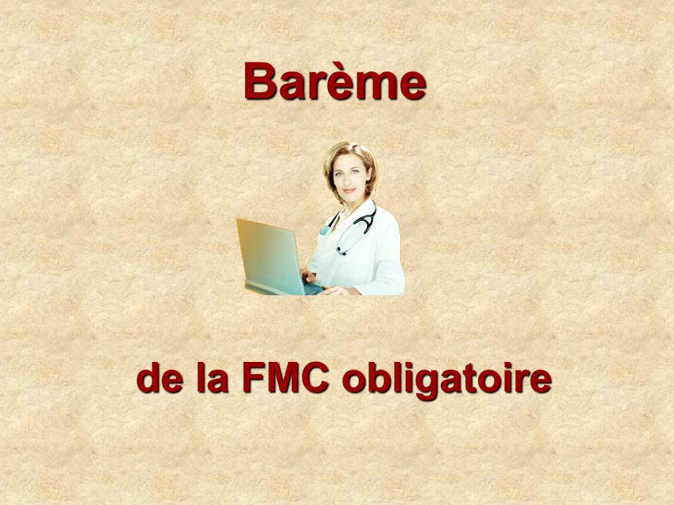 Barème de la FMC obligatoire