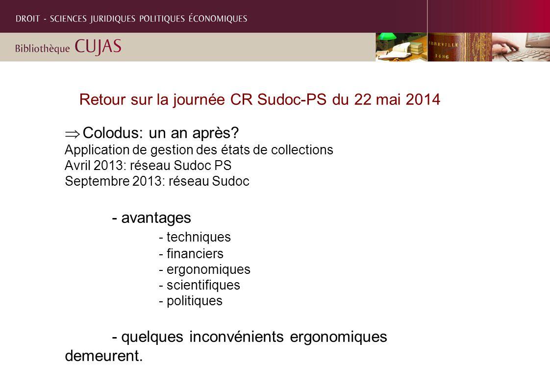 Retour sur la journée CR Sudoc-PS du 22 mai 2014  Colodus: un an après.
