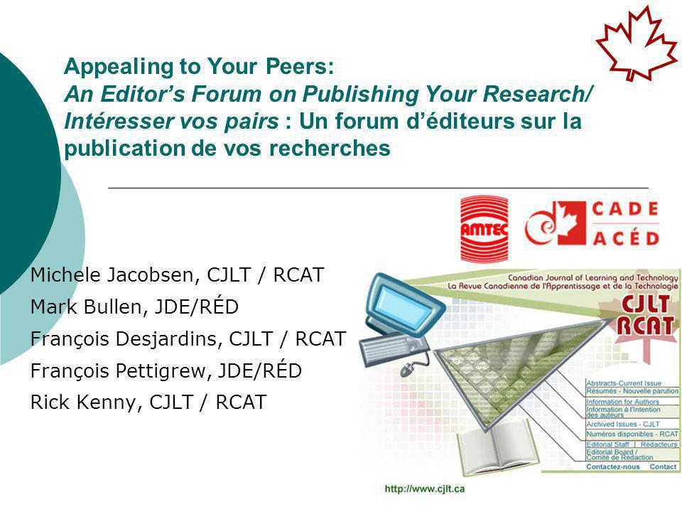 CJLT / RCAT & JDE / RÉD Panel Overview/ Sommaire 1.