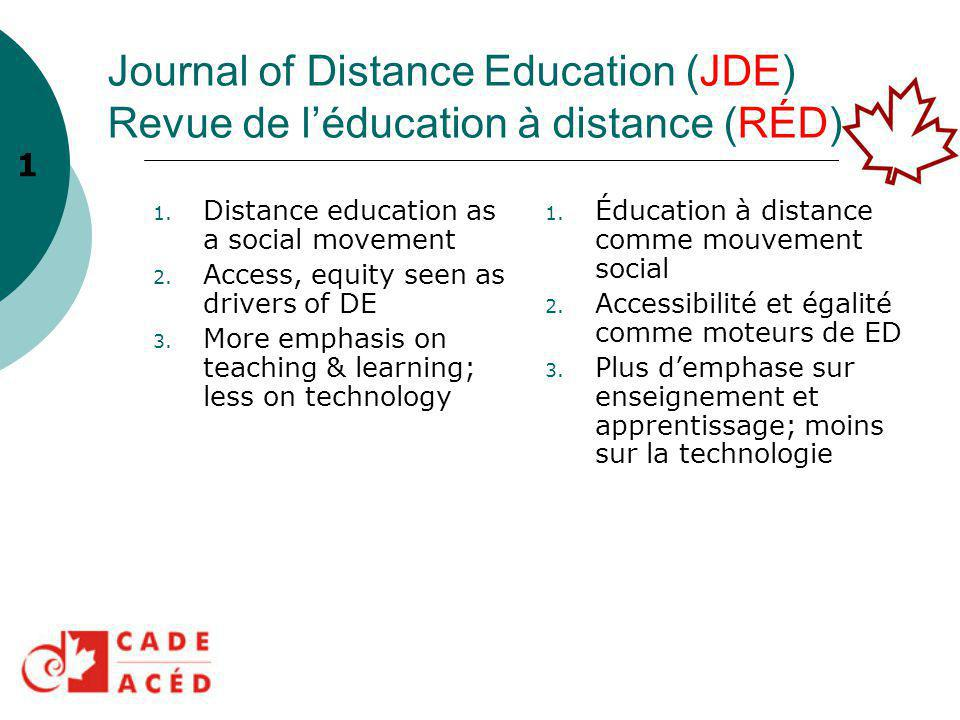 Journal of Distance Education (JDE) Revue de l'éducation à distance (RÉD) 1.