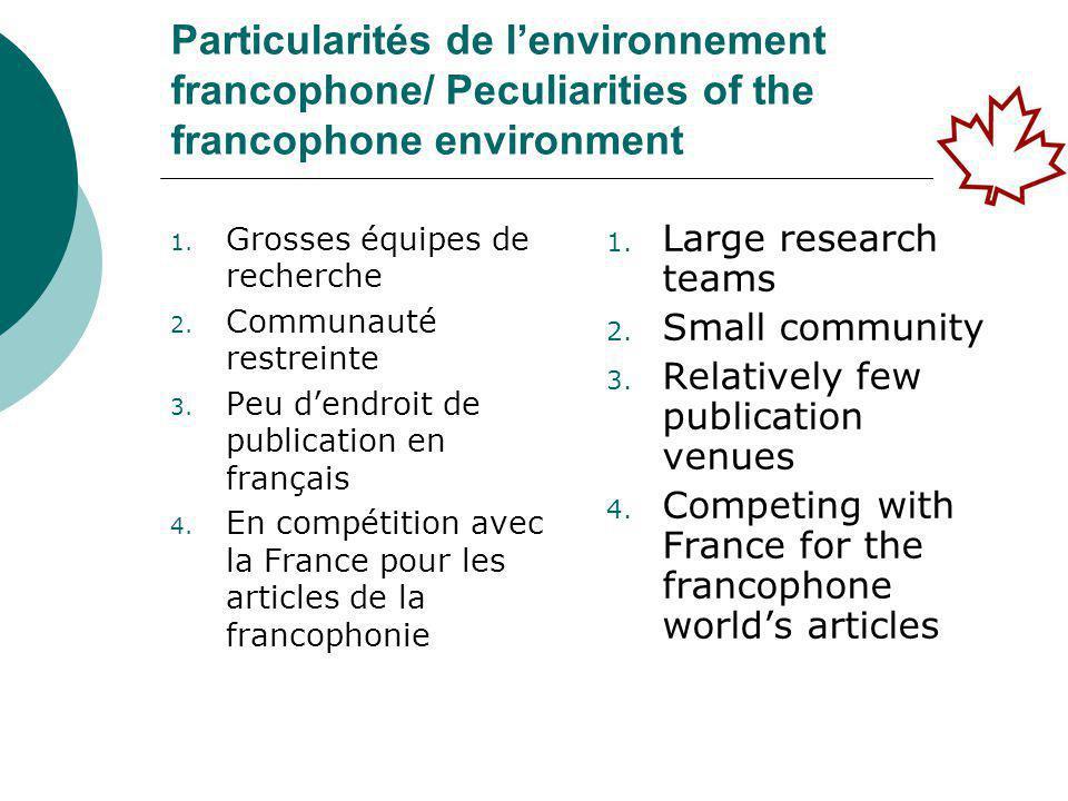 Particularités de l'environnement francophone/ Peculiarities of the francophone environment 1.