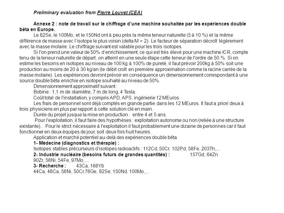 Preliminary evaluation from Pierre Louvet (CEA) Annexe 2 : note de travail sur le chiffrage d'une machine souhaitée par les expériences double bêta en