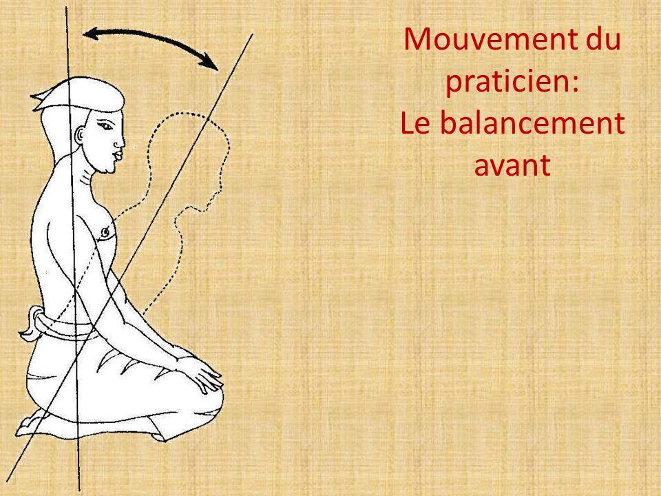 Mouvement du praticien: Le balancement avant