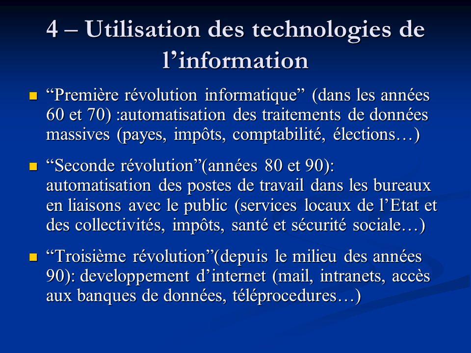 """4 – Utilisation des technologies de l ' information """"Première révolution informatique"""" (dans les années 60 et 70) :automatisation des traitements de d"""