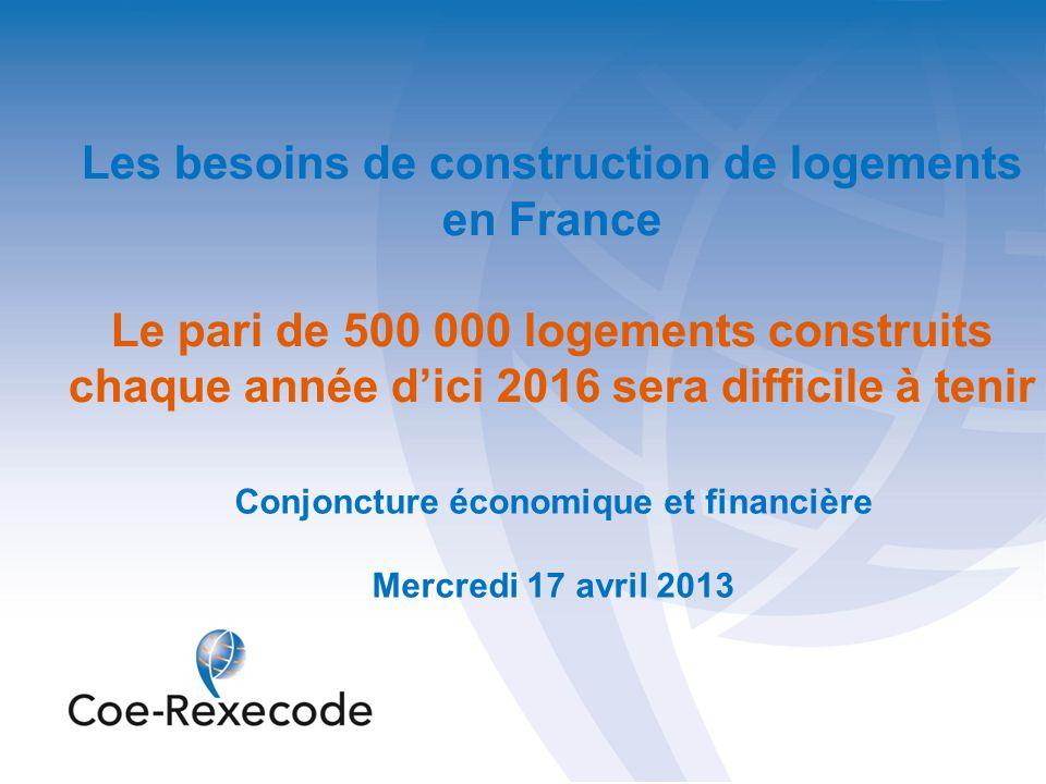Les besoins de construction de logements en France Le pari de 500 000 logements construits chaque année d'ici 2016 sera difficile à tenir Conjoncture