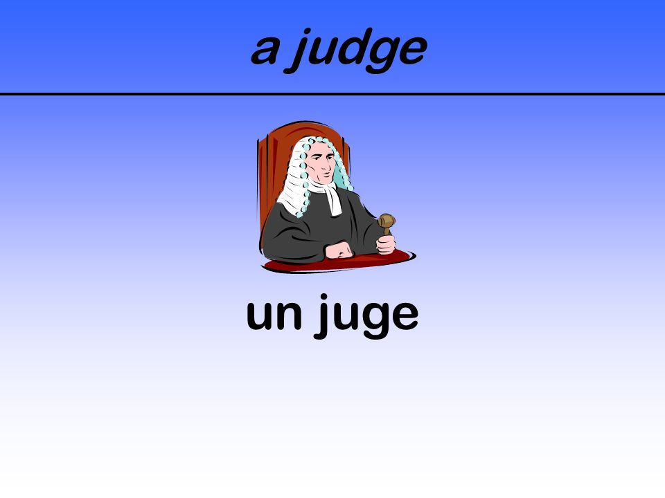 a judge un juge
