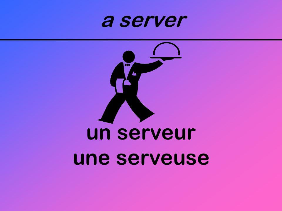 a server un serveur une serveuse