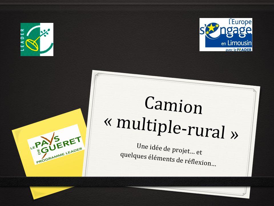 Camion « multiple-rural » Une idée de projet… et quelques éléments de réflexion…