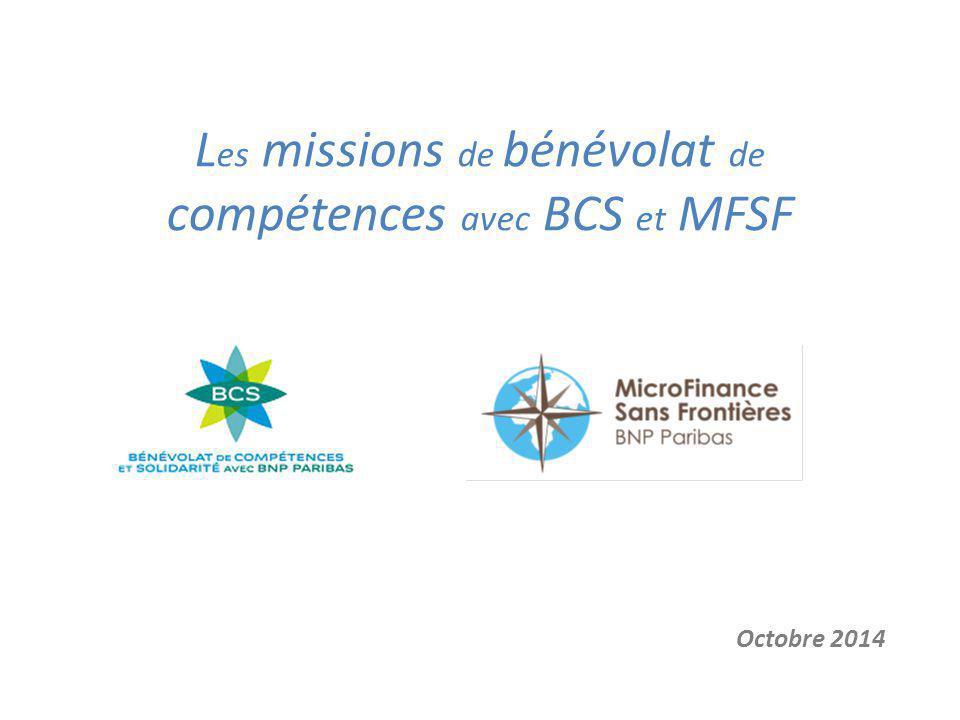 L es missions de bénévolat de compétences avec BCS et MFSF Octobre 2014