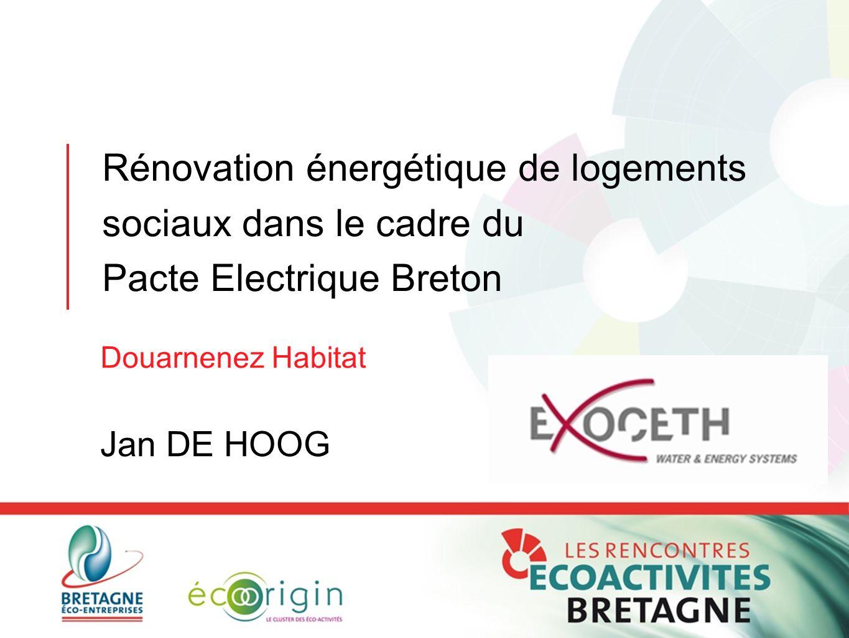 Rénovation énergétique de logements sociaux dans le cadre du Pacte Electrique Breton Douarnenez Habitat Jan DE HOOG
