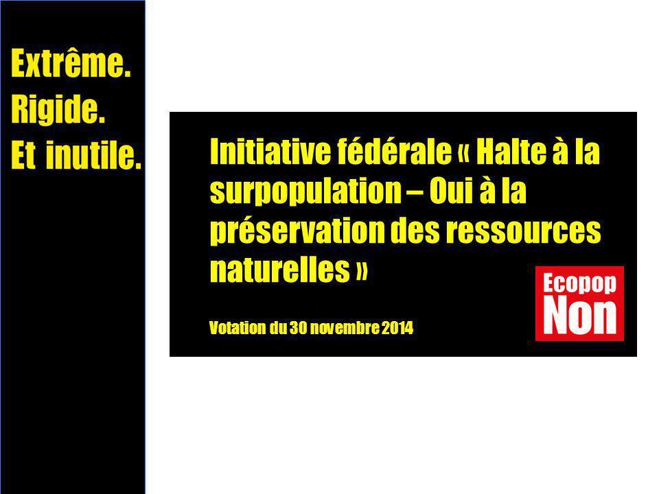 Initiative fédérale « Halte à la surpopulation – Oui à la préservation des ressources naturelles » Votation du 30 novembre 2014