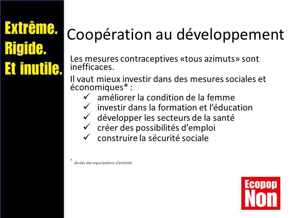 Coopération au développement Les mesures contraceptives «tous azimuts» sont inefficaces.
