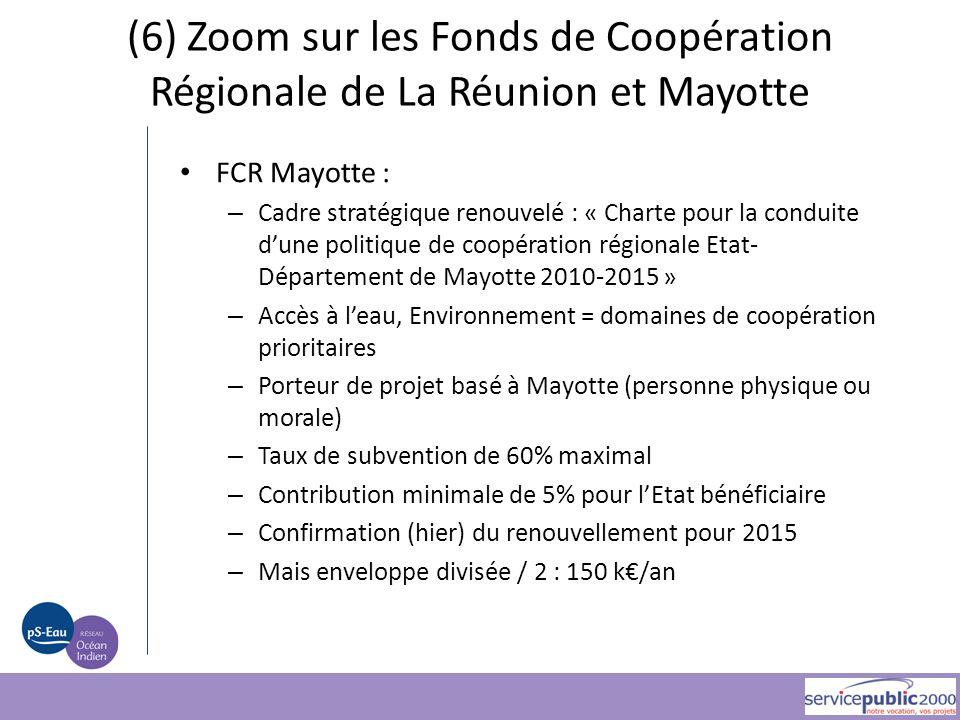 FCR Mayotte : – Cadre stratégique renouvelé : « Charte pour la conduite d'une politique de coopération régionale Etat- Département de Mayotte 2010-201