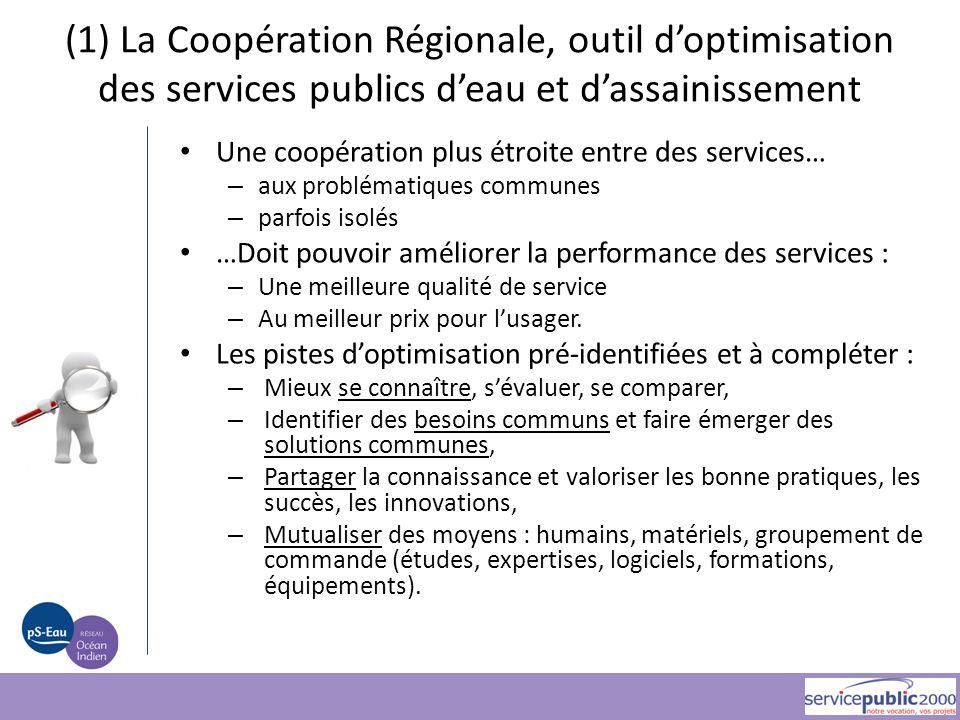 (1) La Coopération Régionale, outil d'optimisation des services publics d'eau et d'assainissement Une coopération plus étroite entre des services… – a