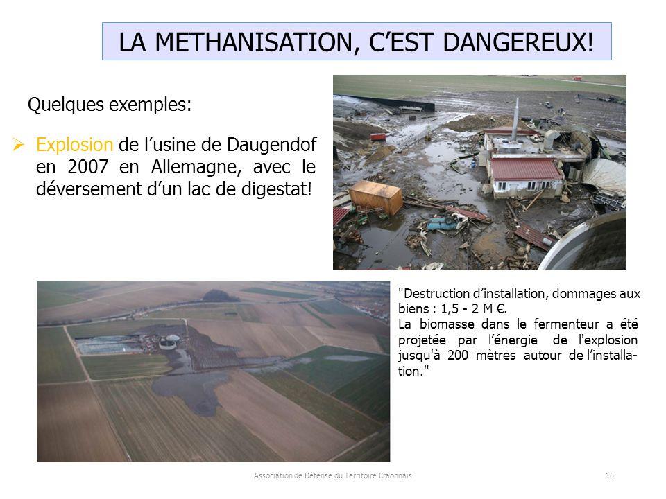 Association de Défense du Territoire Craonnais16 LA METHANISATION, C'EST DANGEREUX.