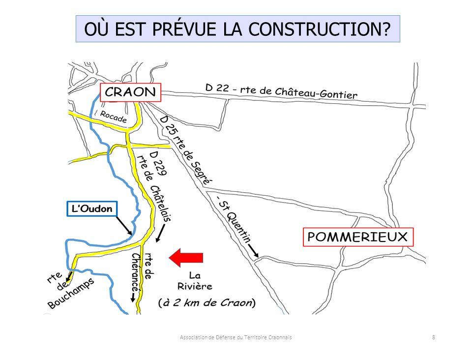 Association de Défense du Territoire Craonnais9 vers Craon Vers Bonchamps lès Craon, la Boissière Vers Chérancé (route communale) Brétignolles La Touche Éperon Touchebœuf Le Chouaigne La Rivière 200 m L'Oudon 6 ha 300 m Google Mapp