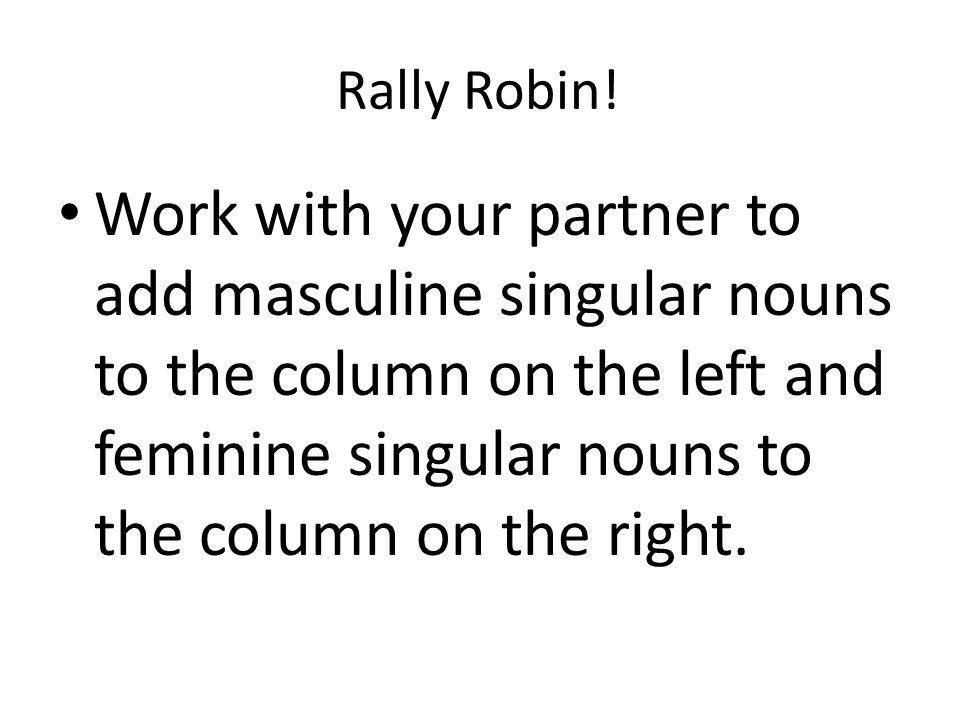 Rally Robin.