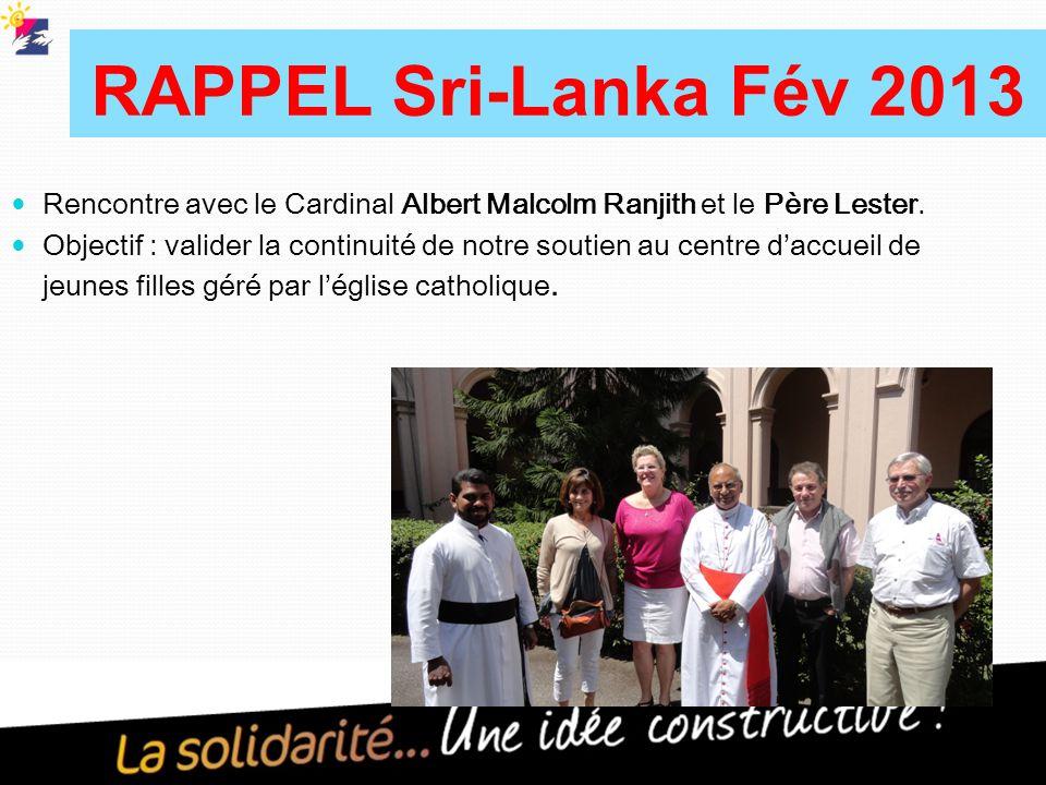 RAPPEL Sri-Lanka Fév 2013 Rencontre avec le Cardinal Albert Malcolm Ranjith et le Père Lester.