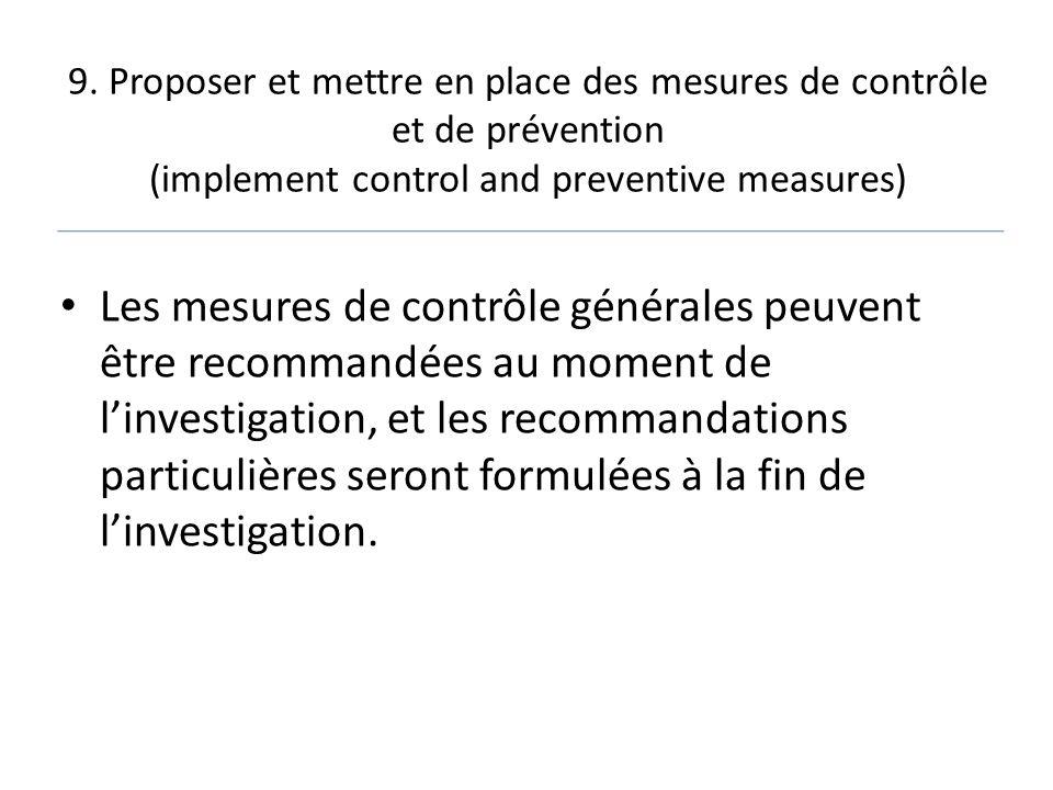9. Proposer et mettre en place des mesures de contrôle et de prévention (implement control and preventive measures) Les mesures de contrôle générales