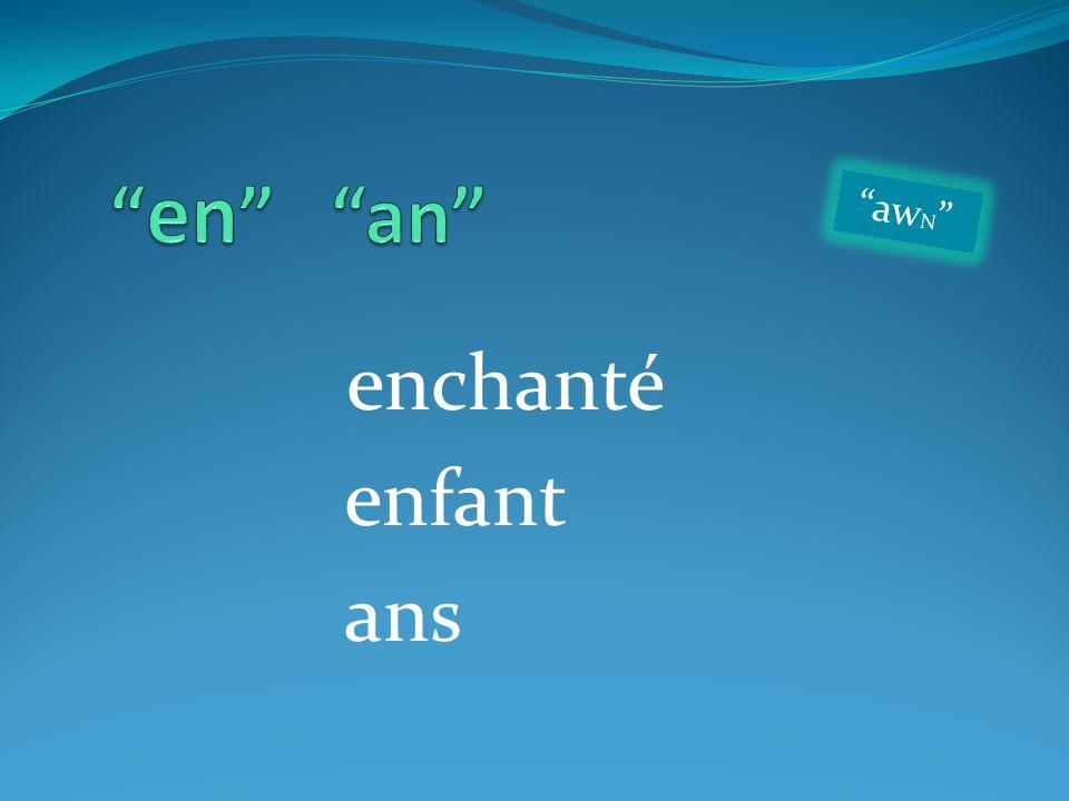 "enchanté enfant ans ""aw N """