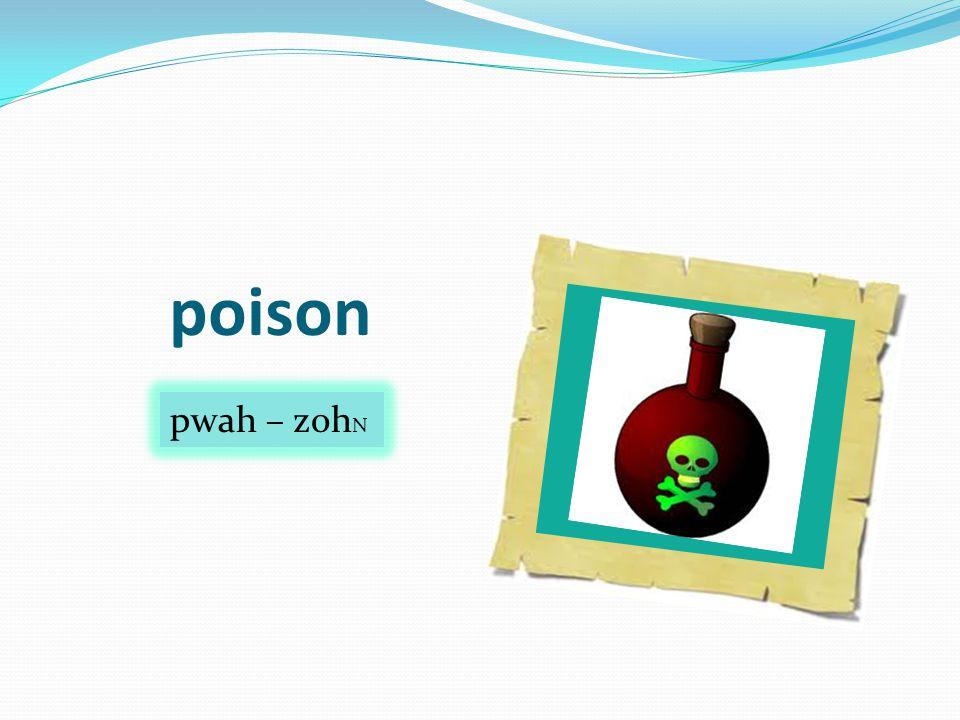 poison pwah – zoh N