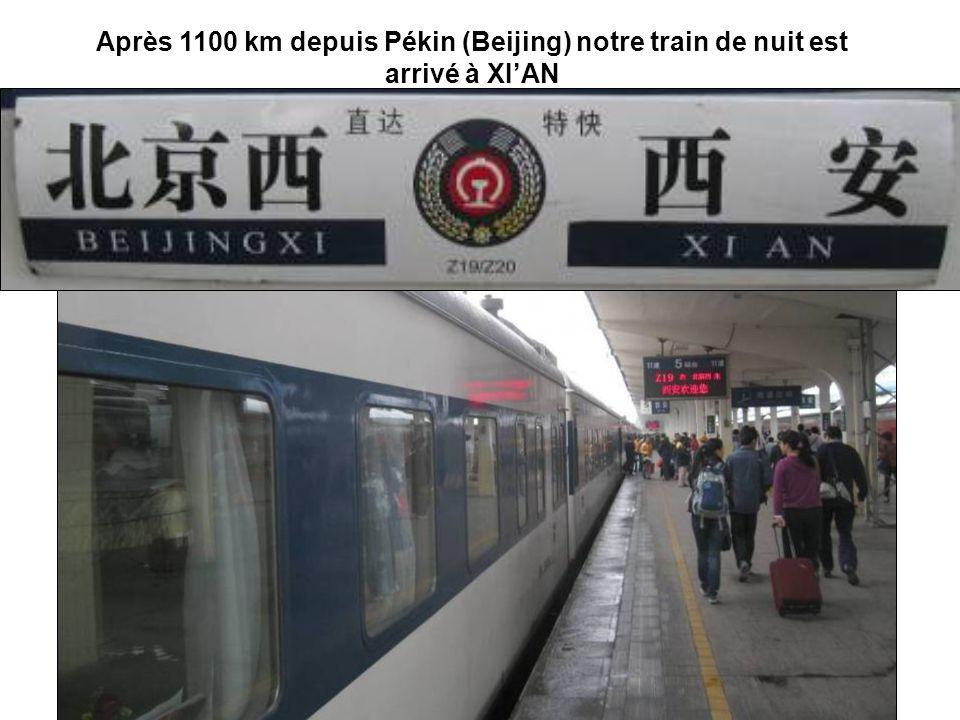 Après 1100 km depuis Pékin (Beijing) notre train de nuit est arrivé à XI'AN