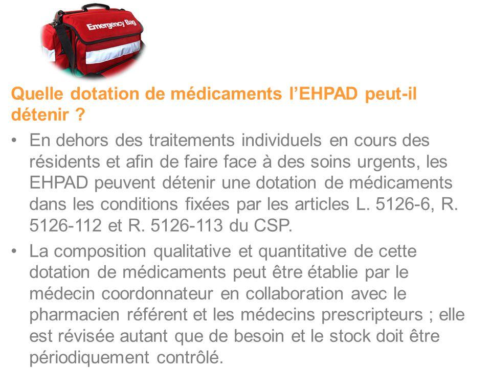 Quelle dotation de médicaments l'EHPAD peut-il détenir .