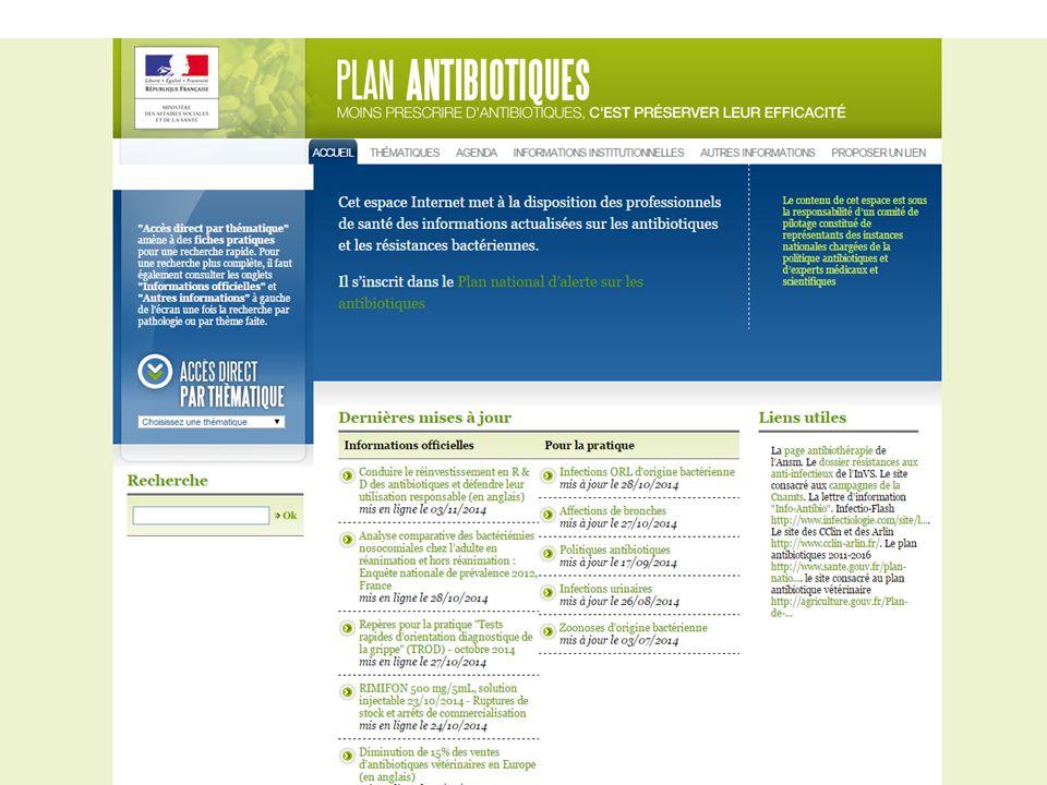 Plan national d'alerte sur les antibiotiques 2011-2016 et EHPAD Axe I : Renforcer l'efficacité de la prise en charge des patients Mesure I.2 : Informer et former les professionnels de santé Action n°7 : Développer la formation continue et l'évaluation des pratiques professionnelles concernant la prescription d'antibiotiques Sous-action 2 : Encourager les initiatives régionales (coordonnées par l'ARS) ou locales (établissements de santé, EHPAD) de formation continue et autres formations ; Axe II : Préserver l'efficacité des antibiotiques existants Mesure II.1 : Renforcer la surveillance des consommations et des résistances Action n°11 : Surveiller la consommation d antibiotiques Pour les établissements médico- sociaux, le protocole d'enquête européen HALT, décliné pour la première fois en France en 2010 et qui sera reconduit en 2013/2014, fournit quelques données sur la prévalence des traitements en EHPAD.