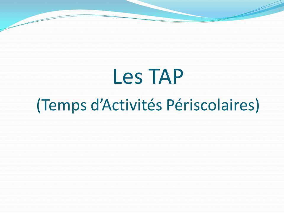 Les TAP (Temps d'Activités Périscolaires)