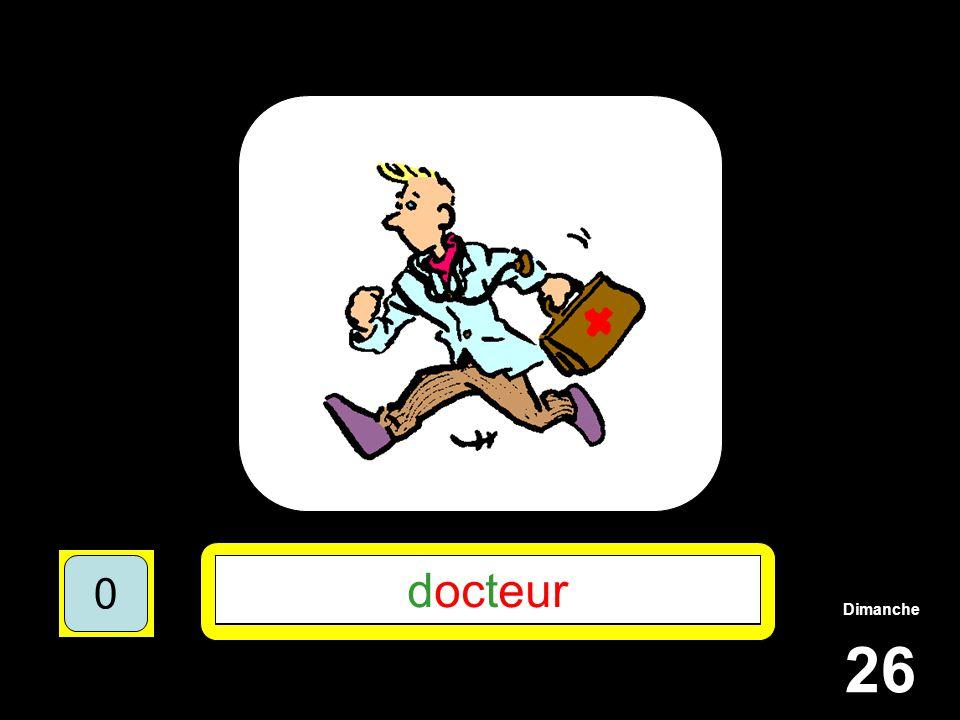 Dimanche 26 1510515 ******* 15105 D**T*** 151055 DOCTEUR 151050 docteur 151050