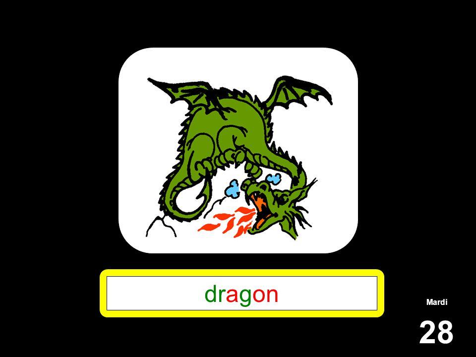 Mardi 28 dragon