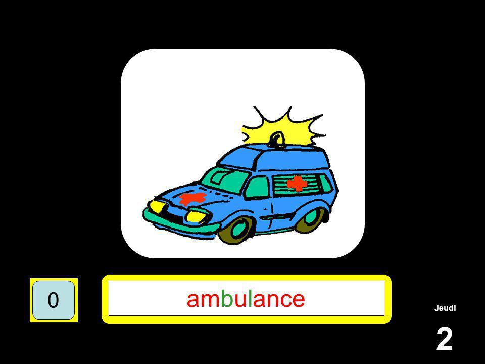 Jeudi 2 1510515 ********* 15105 **B*L**** 151055 AMBULANCE 151050 ambulance 151050