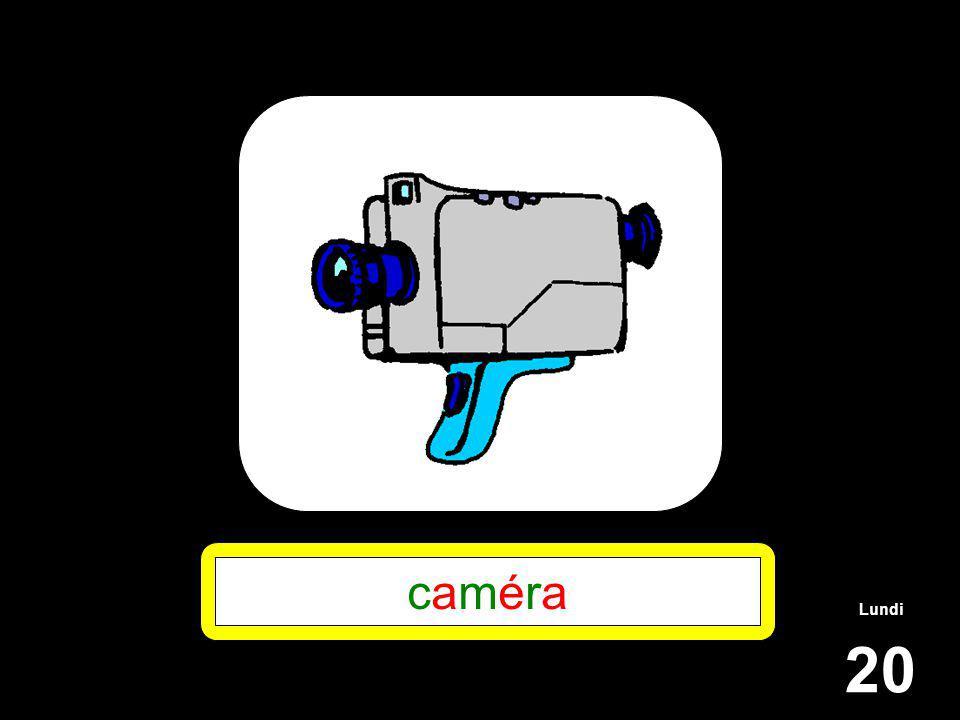 Lundi 20 caméracaméra