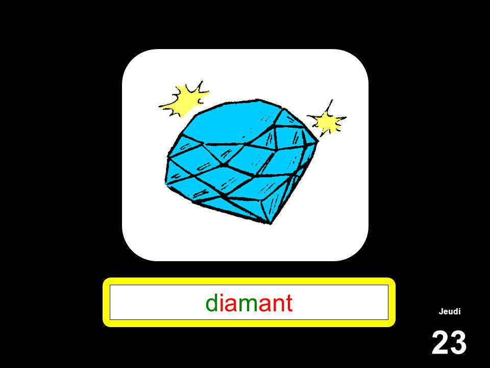 Jeudi 23 diamant