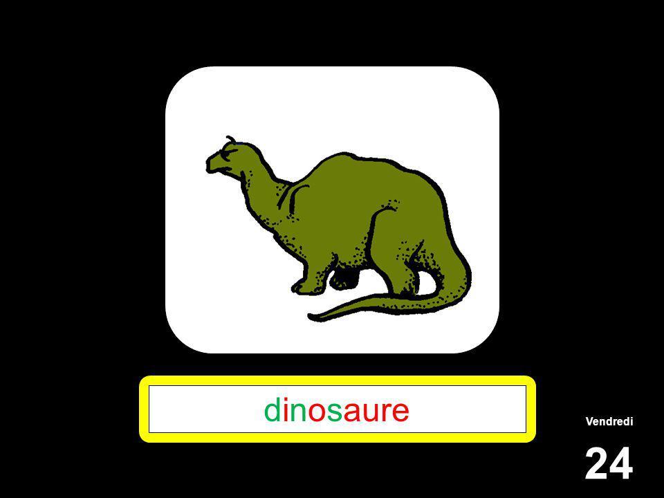Vendredi 24 dinosaure
