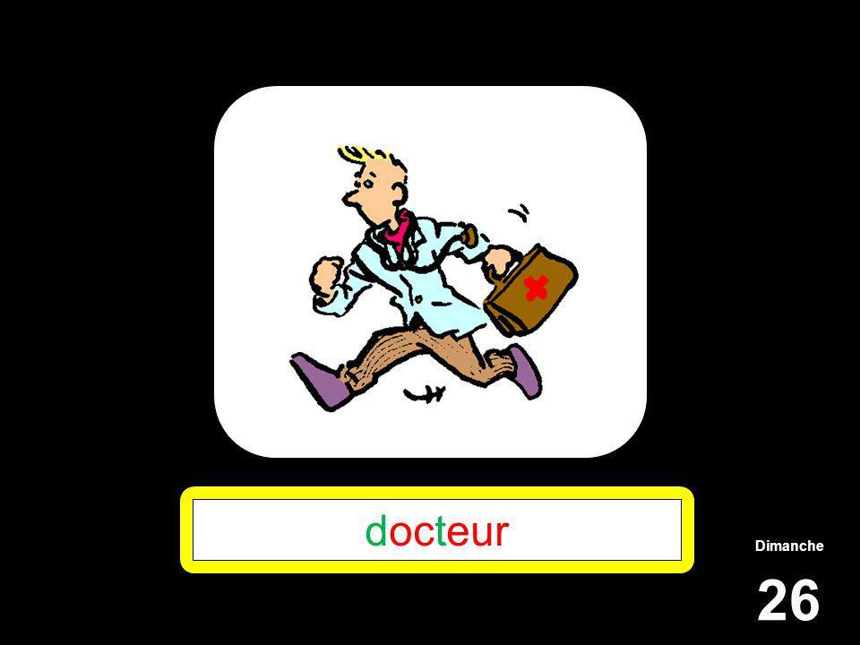 Dimanche 26 docteur