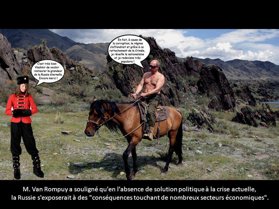 M. Van Rompuy a souligné qu'en l'absence de solution politique à la crise actuelle, la Russie s'exposerait à des