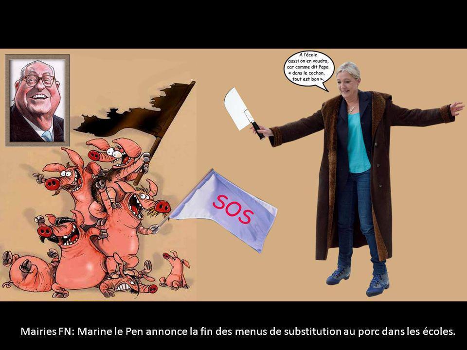 Mairies FN: Marine le Pen annonce la fin des menus de substitution au porc dans les écoles.