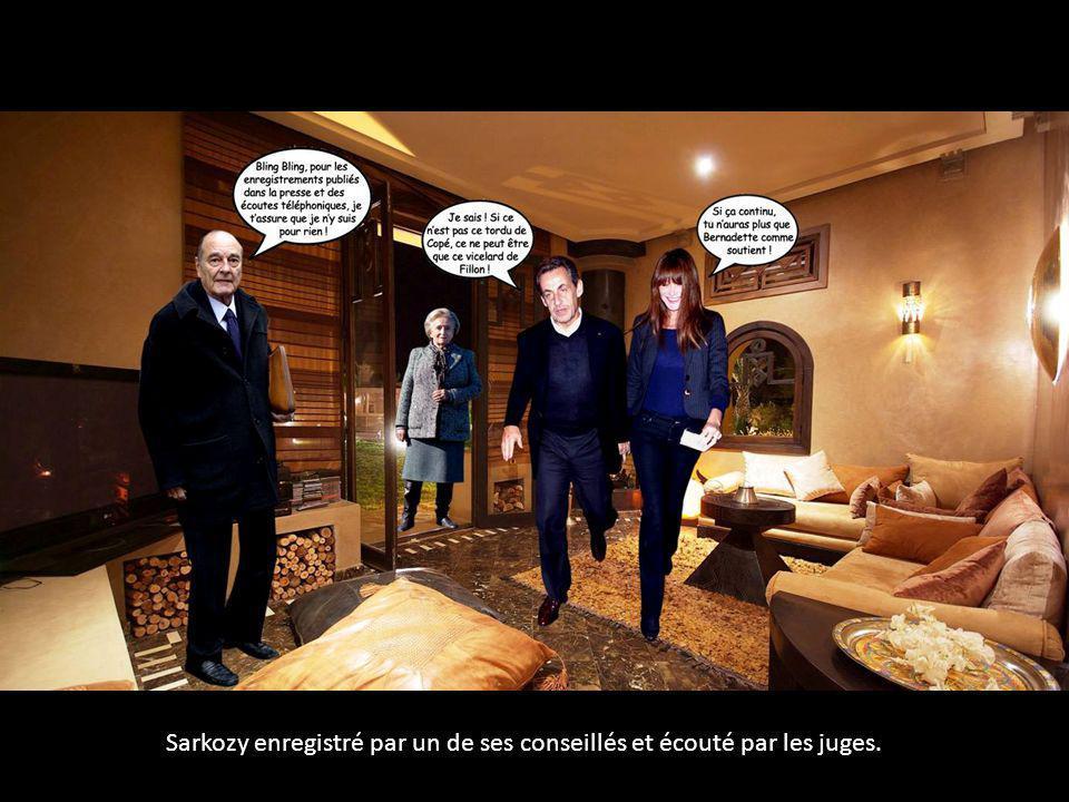 Sarkozy enregistré par un de ses conseillés et écouté par les juges.
