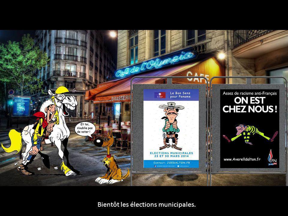 Bientôt les élections municipales.