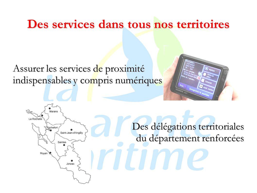 Des services dans tous nos territoires Assurer les services de proximité indispensables y compris numériques Des délégations territoriales du département renforcées