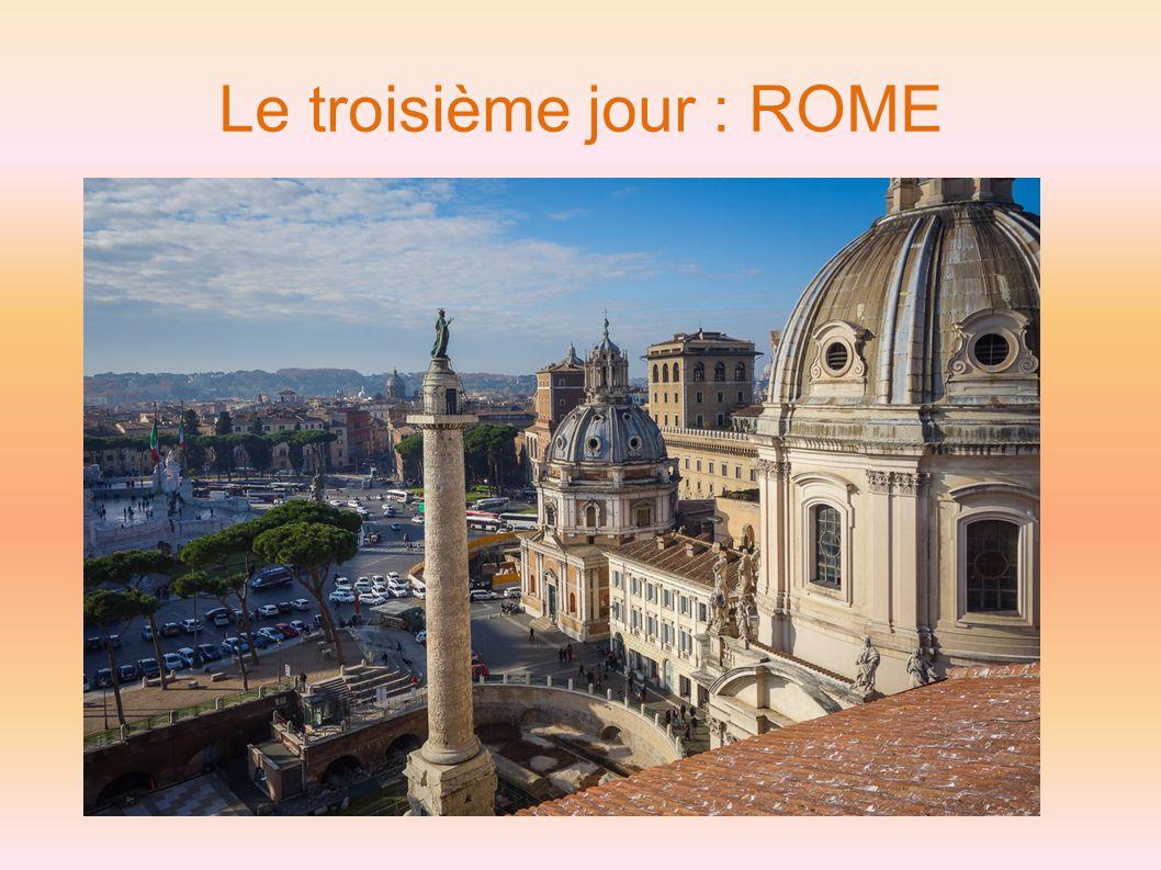 Le troisième jour : ROME