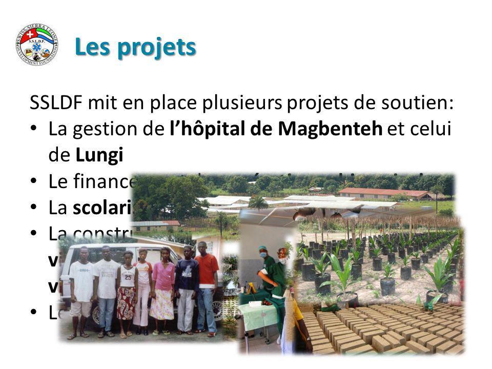 Les projets SSLDF mit en place plusieurs projets de soutien: La gestion de l'hôpital de Magbenteh et celui de Lungi Le financement des opérations chirurgicales La scolarisation d enfants pauvres La construction d'un village pour les victimes de poliomyélite Le soutien agricole pour les paysans locaux
