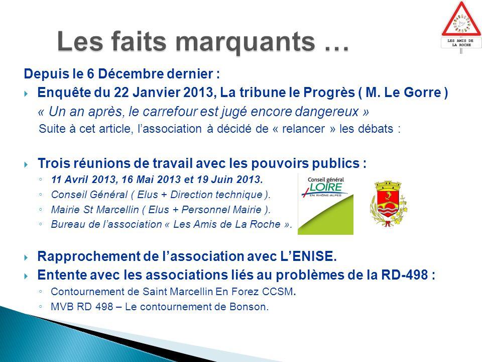 Depuis le 6 Décembre dernier :  Enquête du 22 Janvier 2013, La tribune le Progrès ( M.