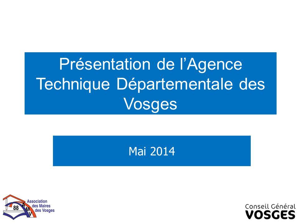 Présentation de l'Agence Technique Départementale des Vosges Mai 2014