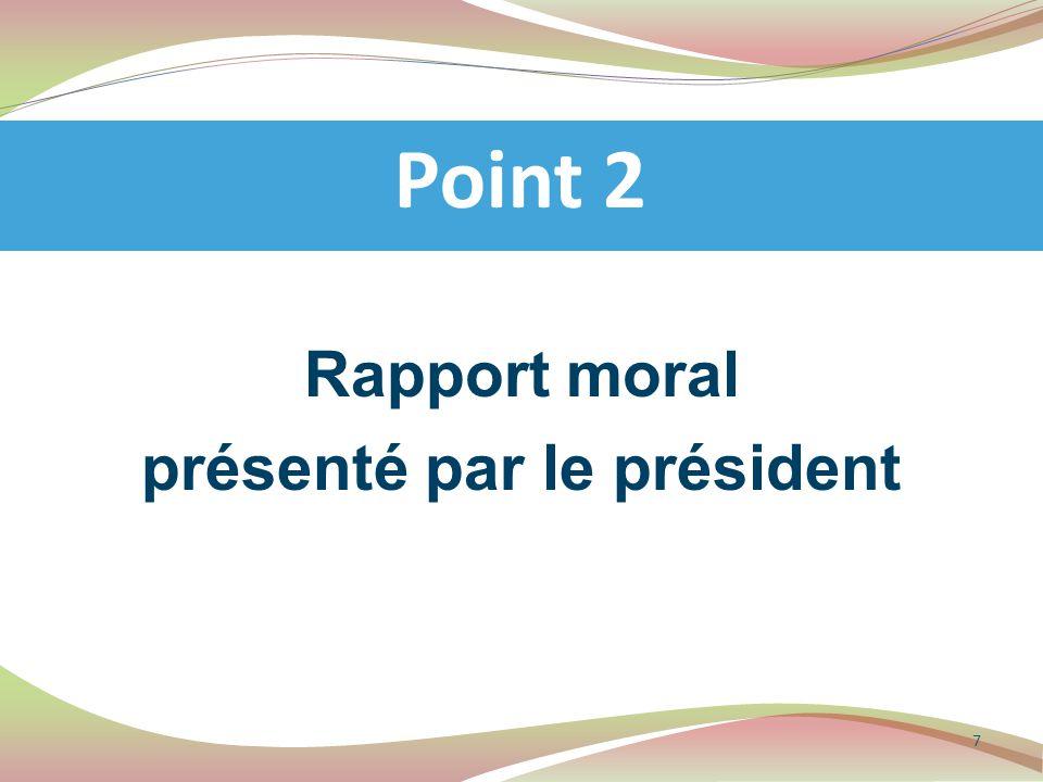 Rapport d'activité présenté par le secrétaire général Point 3 8