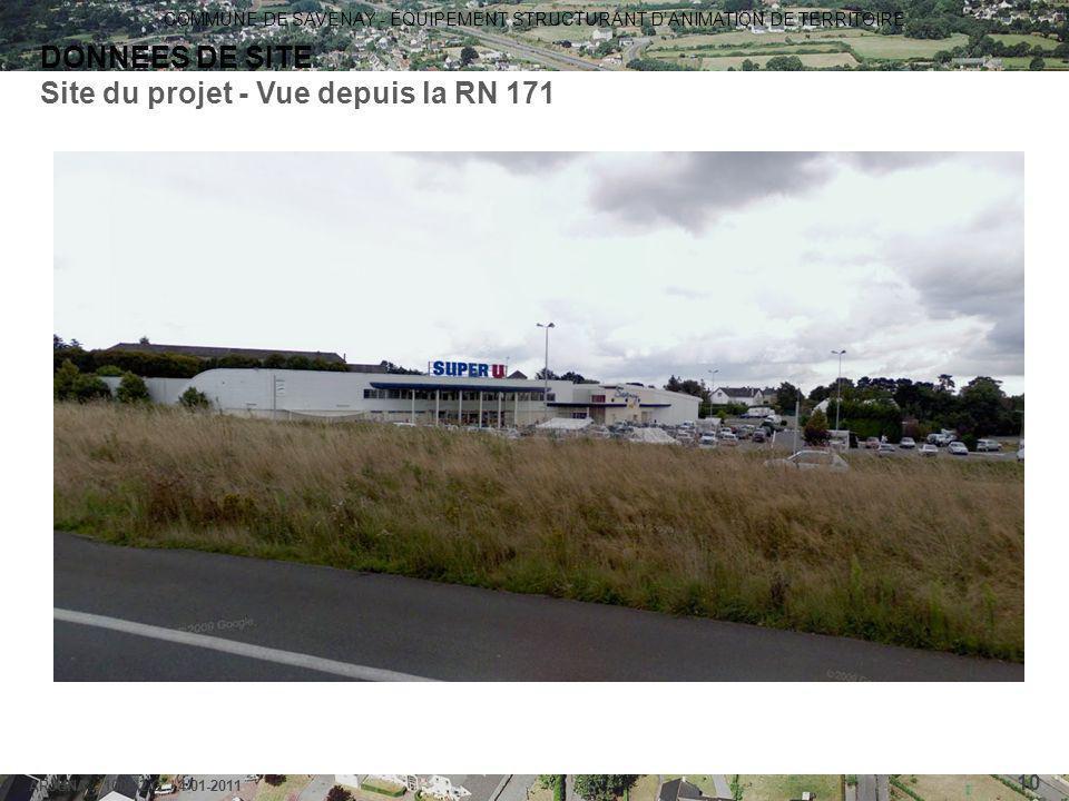COMMUNE DE SAVENAY - ÉQUIPEMENT STRUCTURANT D'ANIMATION DE TERRITOIRE ARJUNA - 1006-2-G / 4-01-2011 10 DONNEES DE SITE Site du projet - Vue depuis la