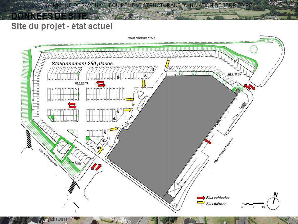 COMMUNE DE SAVENAY - ÉQUIPEMENT STRUCTURANT D'ANIMATION DE TERRITOIRE ARJUNA - 1006-2-G / 4-01-2011 7 Flux véhicules Flux piétons Stationnement 250 pl