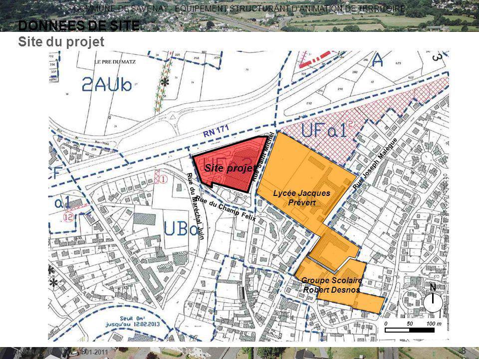 COMMUNE DE SAVENAY - ÉQUIPEMENT STRUCTURANT D'ANIMATION DE TERRITOIRE ARJUNA - 1006-2-G / 4-01-2011 8 DONNEES DE SITE Site du projet Lycée Jacques Pré