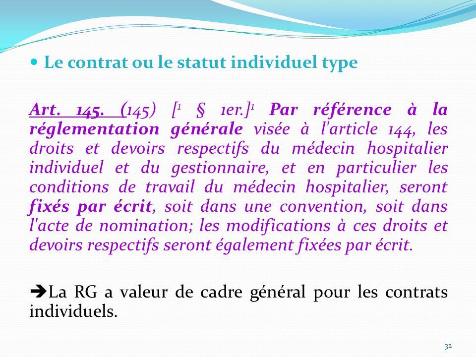 Le contrat ou le statut individuel type Art.145.